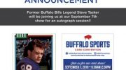 Former Buffalo Bills great Steve Tasker will appear at the Buffalo Sports Card Convention in Depew on Saturday, Sept. 7.