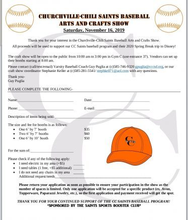 The Churchville-Chili Saints Varsity Baseball Team is looking for vendors for their Arts and Crafts Show on Saturday, Nov. 16.