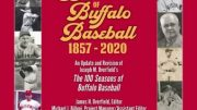The hardcover baseball book, three years in the making, contains more than 150 images, rare illustrations and cartoons, and 400 pages of baseball facts and follies, all highlighting a 163-year love affair between the City of Buffalo and the grand old game.